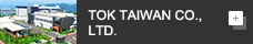 TOK TAIWAN CO., LTD.