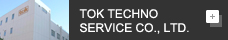 TOK TECHNO SERVICE CO. LTD
