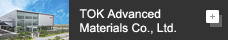 TOK Advanced Materials Co. Ltd.